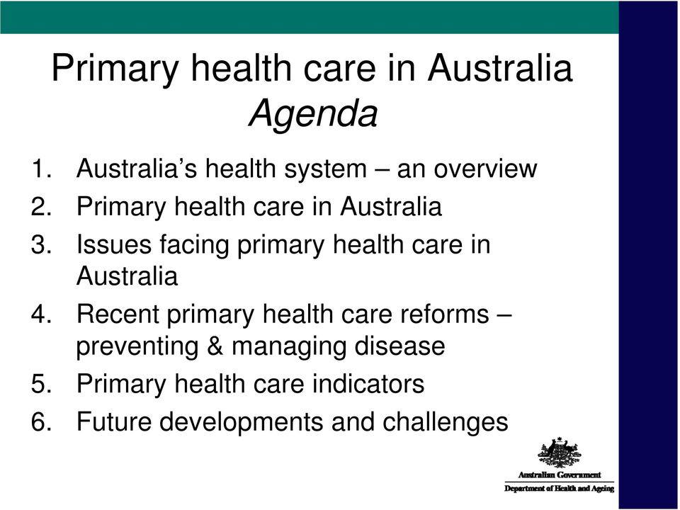 Issues facing primary health care in Australia 4.