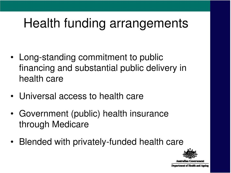 care Universal access to health care Government (public)