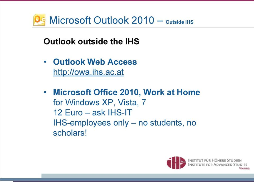 at Microsoft Office 2010, Work at Home for Windows XP,