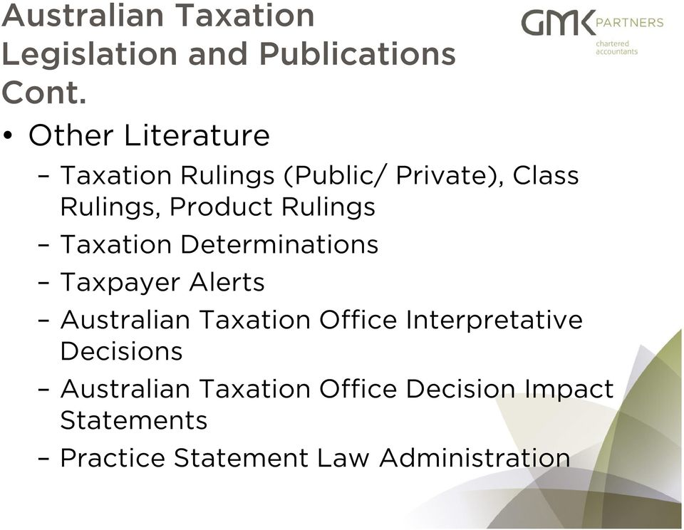 Rulings Taxation Determinations Taxpayer Alerts Australian Taxation Office