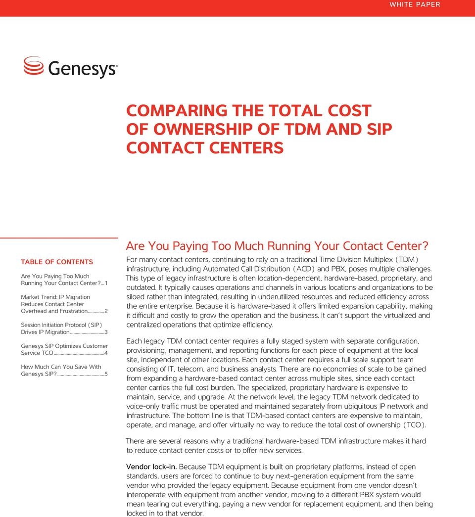 ..4 How Much Can You Save With Genesys SIP?...5 Are You Paying Too Much Running Your Contact Center?
