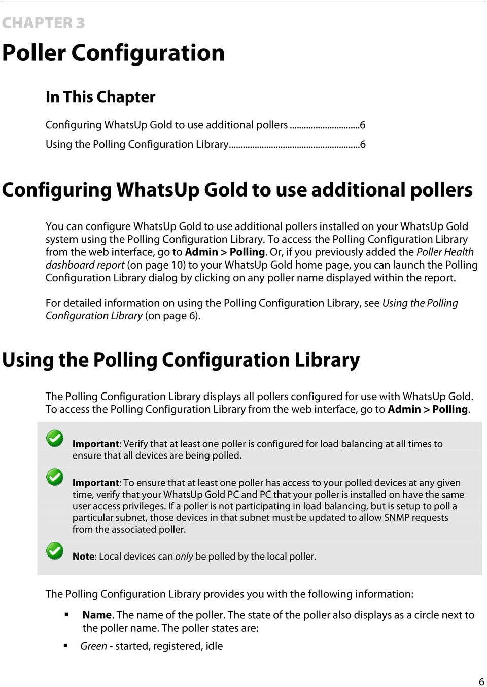 To access the Polling Configuration Library from the web interface, go to Admin > Polling.