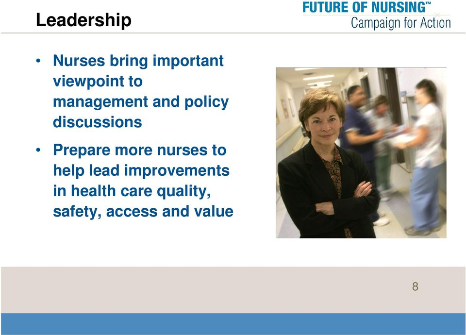 more nurses to help lead improvements in
