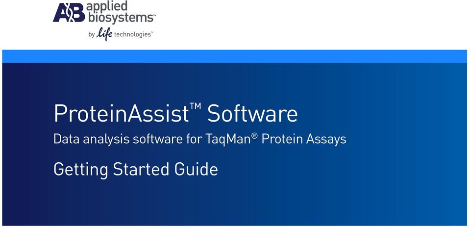 Proteinassist Software Data Analysis Software For Taqman Protein Assays Getting Started Guide Pdf Free Download