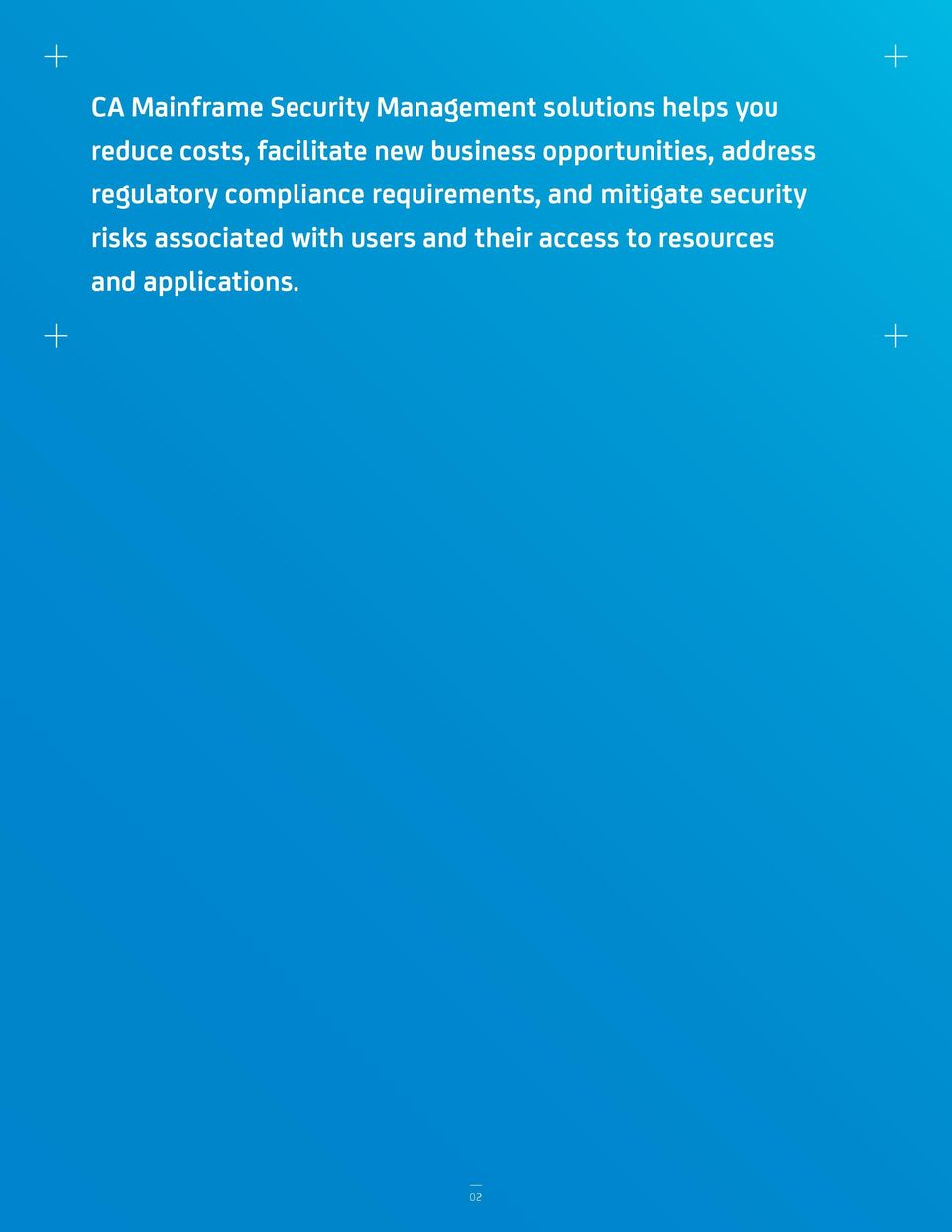 regulatory compliance requirements, and mitigate security