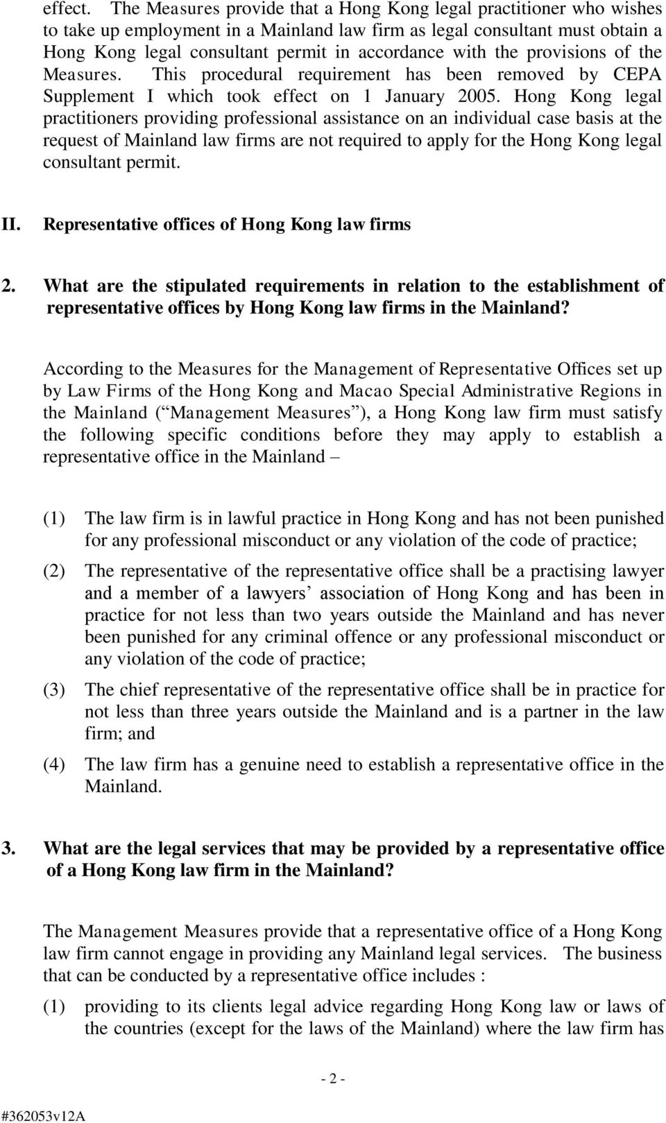 the provisions of the Measures. This procedural requirement has been removed by CEPA Supplement I which took effect on 1 January 2005.