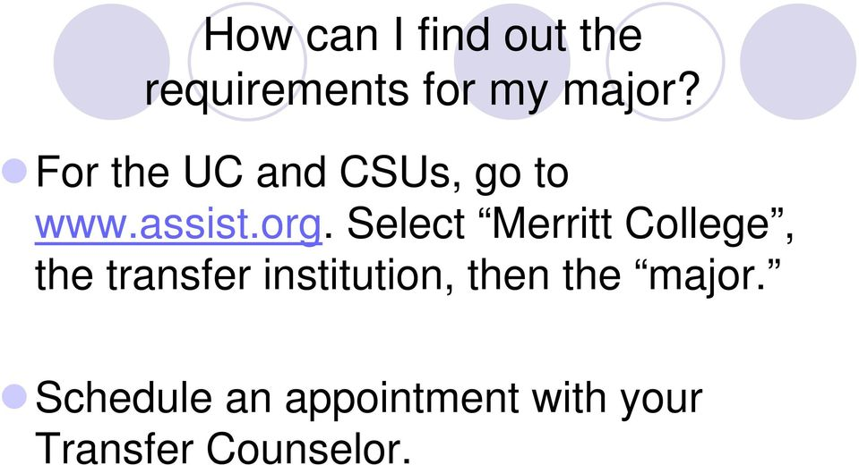 Select Merritt College, the transfer institution,