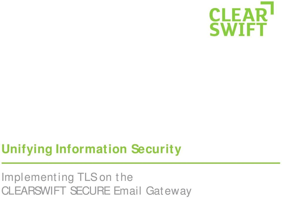 TLS on the CLEARSWIFT