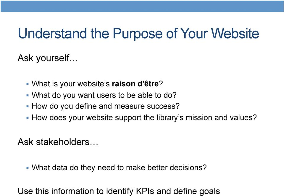 How does your website support the library s mission and values?
