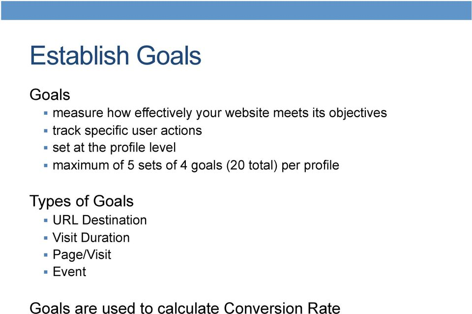 of 5 sets of 4 goals (20 total) per profile Types of Goals URL