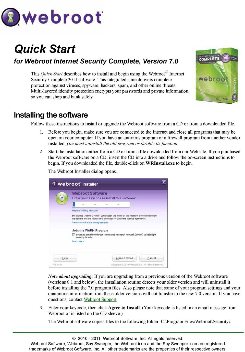 Quick Start  Installing the software  for Webroot Internet