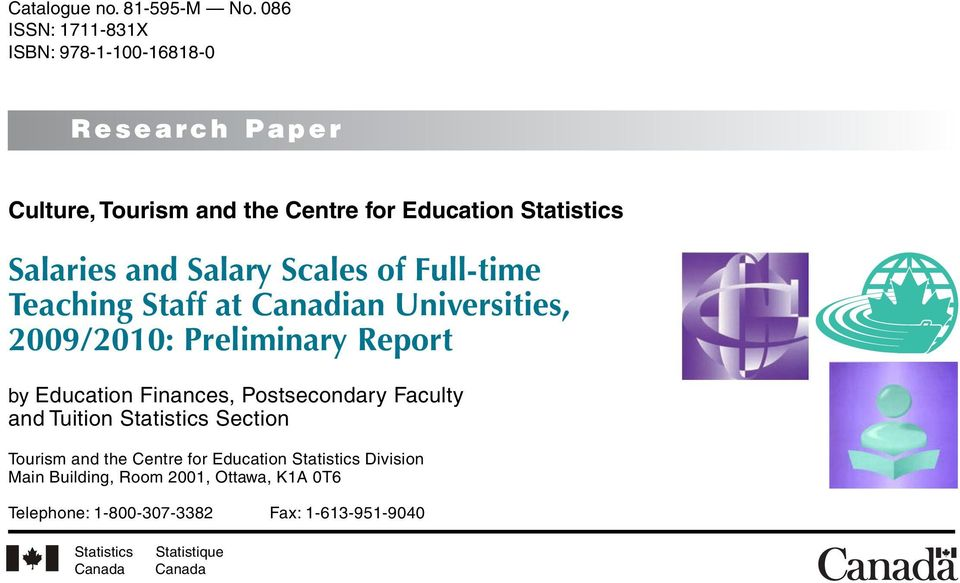 and Salary Scales of Full-time Teaching Staff at Canadian Universities, 2009/2010: Preliminary Report by Education Finances,