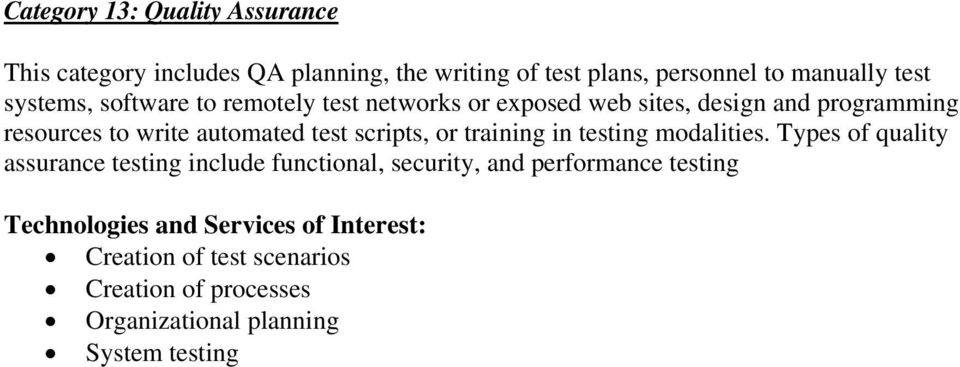 automated test scripts, or training in testing modalities.
