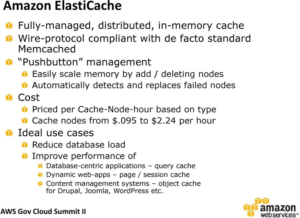 Cache-Node-hour based on type Cache nodes from $.095 to $2.