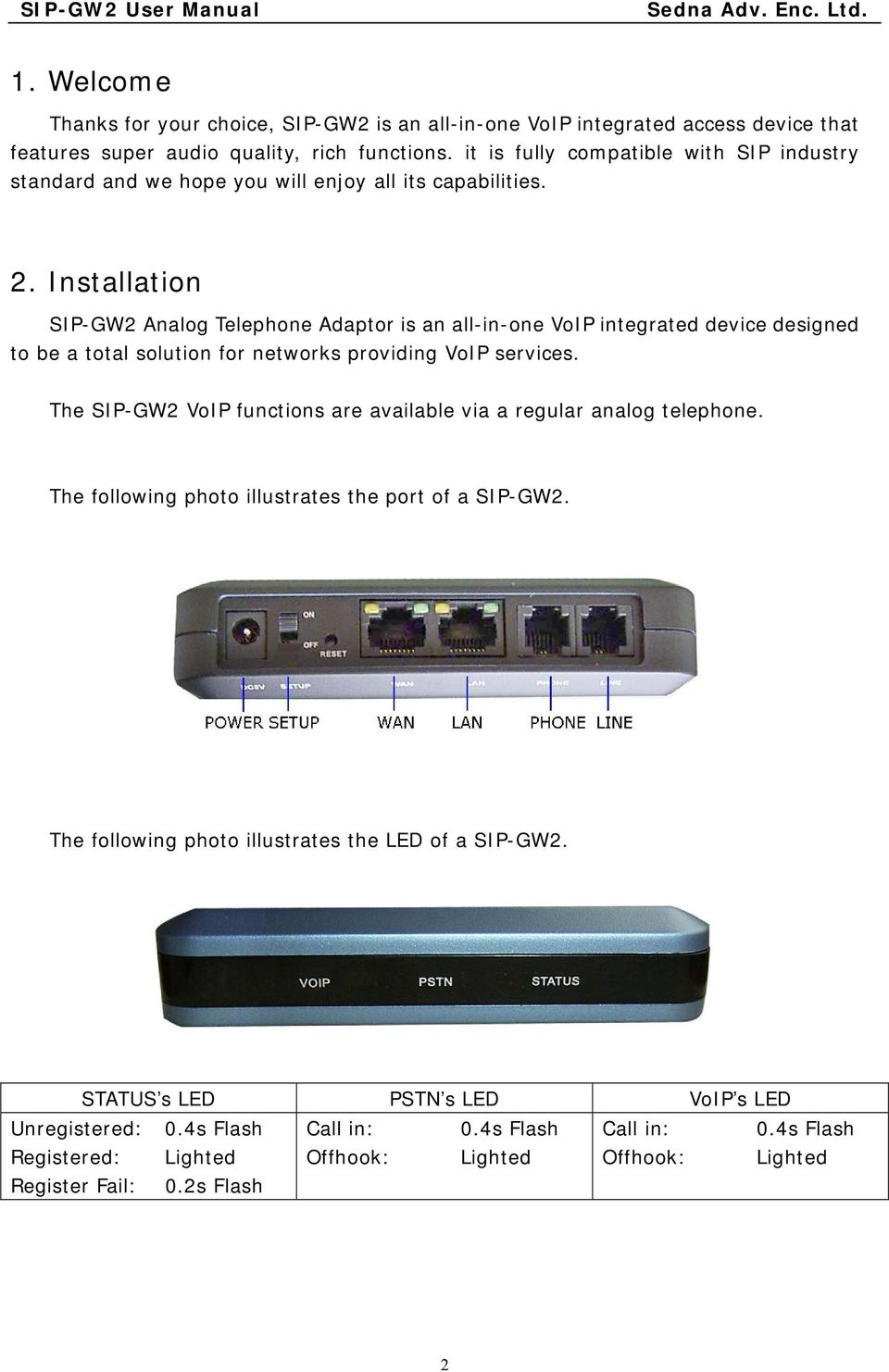 User Manual Sip Analog Telephone Adaptor Gw2 Sedna Advanced Telephones Connected To Line 2 Will Now See The Voip Adapter As They Installation Is An All In One Integrated