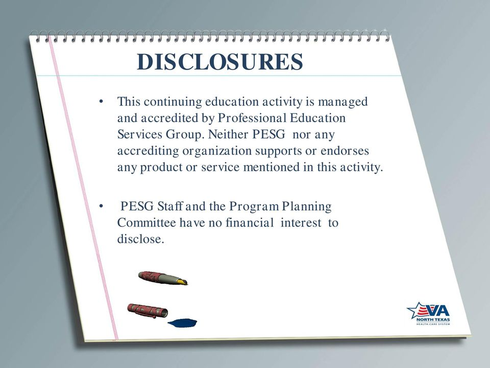Neither PESG nor any accrediting organization supports or endorses any product