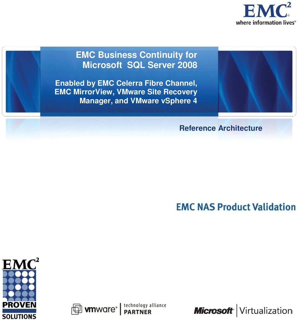 Channel, EMC MirrorView, VMware Site Recovery