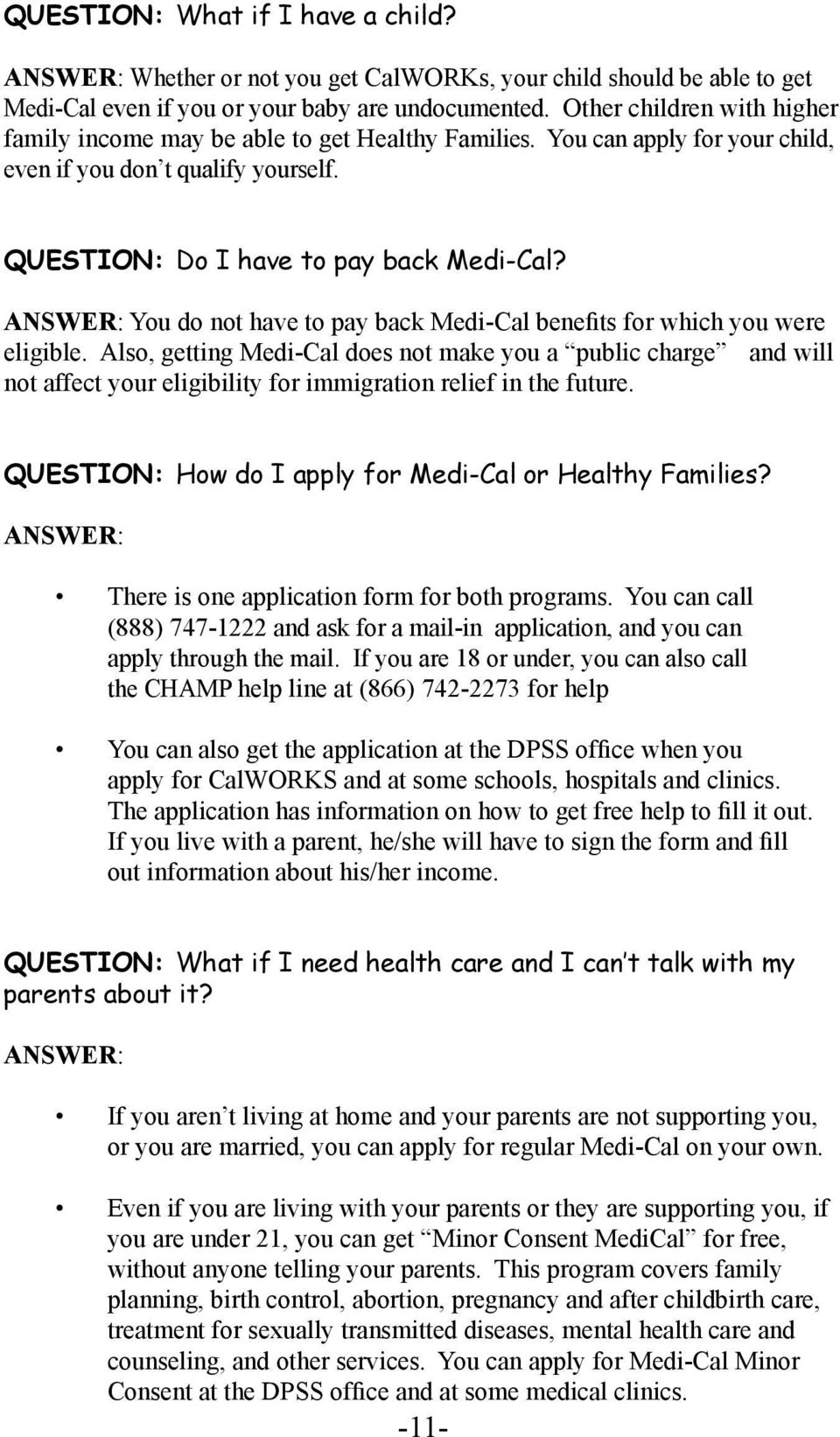 Communication on this topic: How to Apply for Medi Cal, how-to-apply-for-medi-cal/
