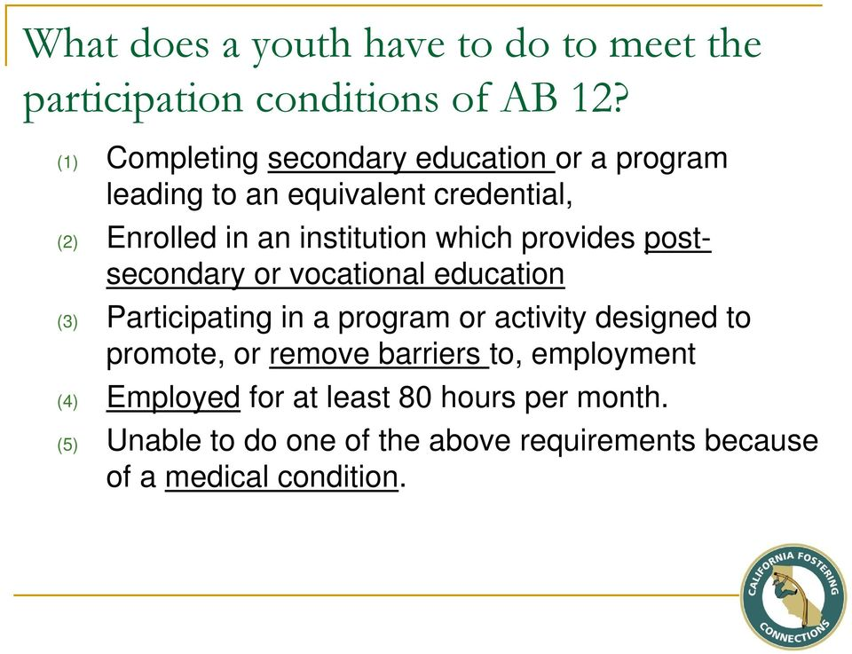 which provides postsecondary or vocational education (3) Participating in a program or activity designed to promote,