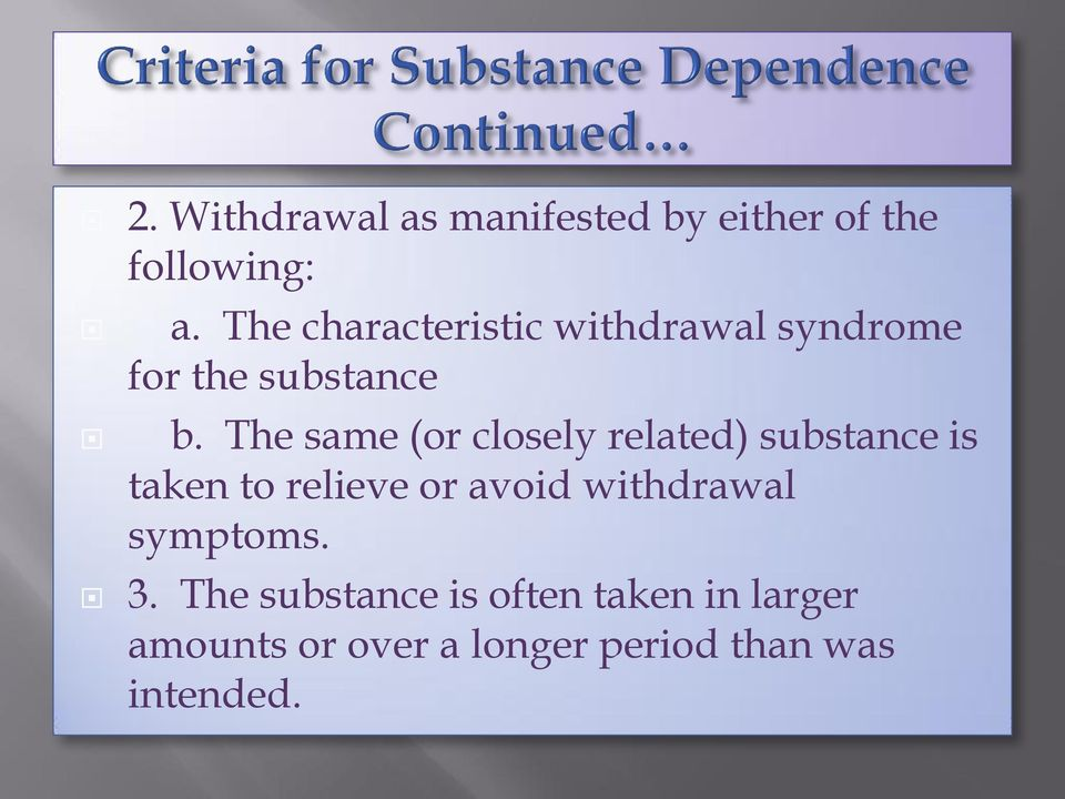 The same (or closely related) substance is taken to relieve or avoid