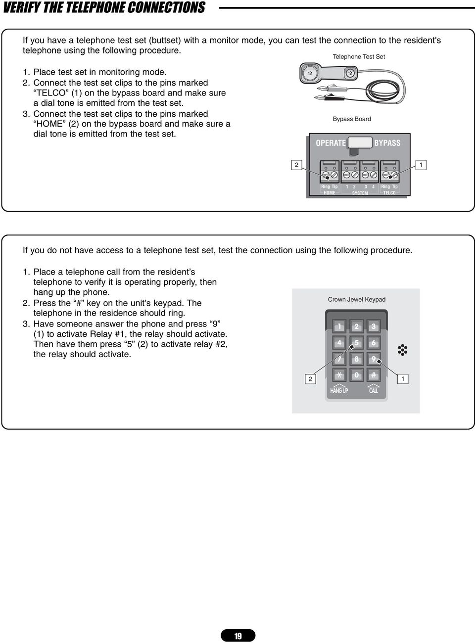 Crown Jewel Telephone Entry System Pdf The Link Intercom Every Home Should Have One Circuit Connect Test Set Clips To Pins Marked 2 On Bypass