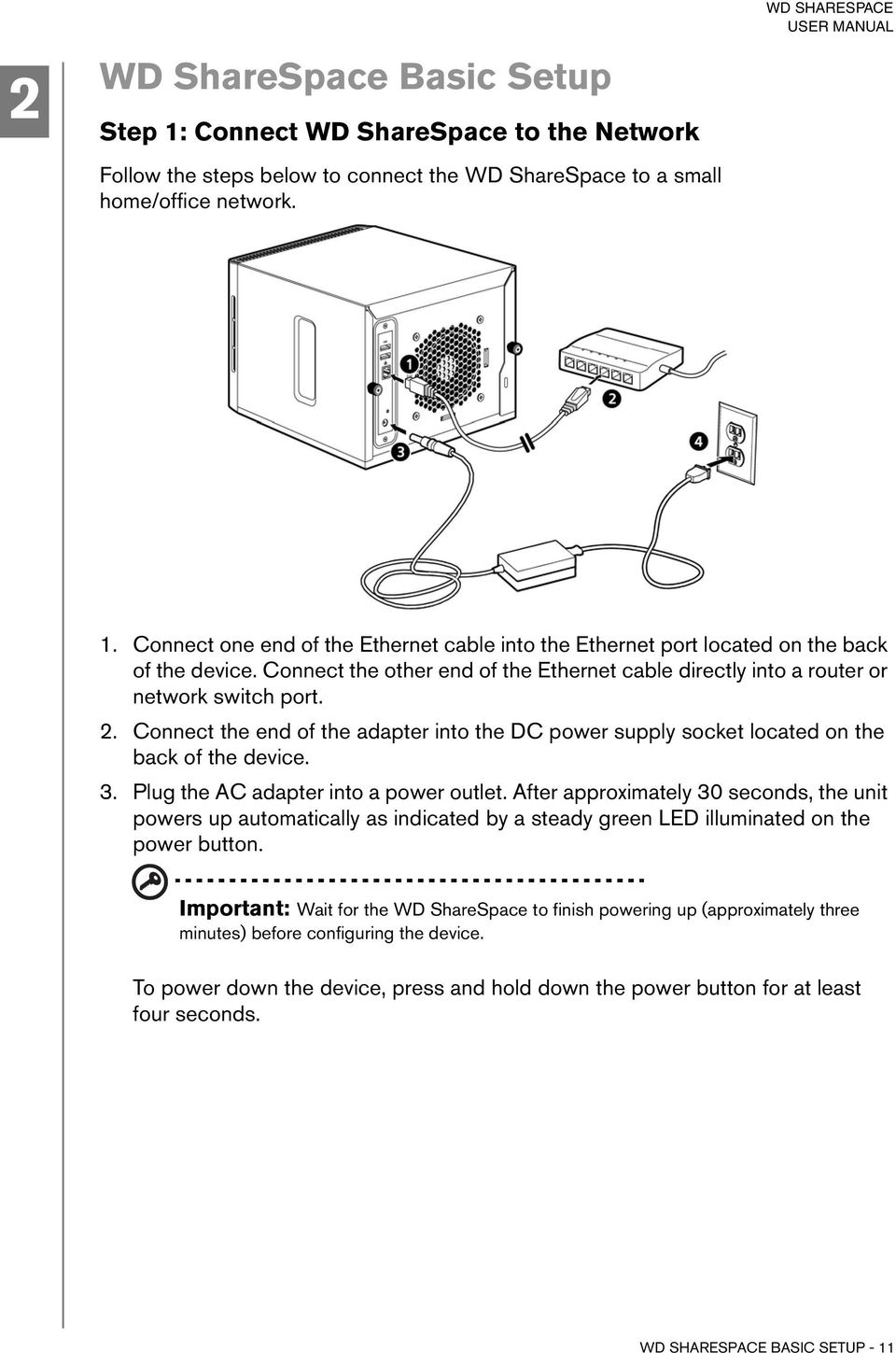 Wd Sharespace Network Storage System User Guide Pdf Small Office Setup Diagram Plug The Ac Adapter Into A Power Outlet After Approximately 30 Seconds Unit
