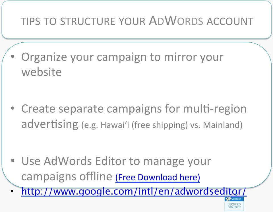Mainland) Use AdWords Editor to manage your campaigns offline (Free