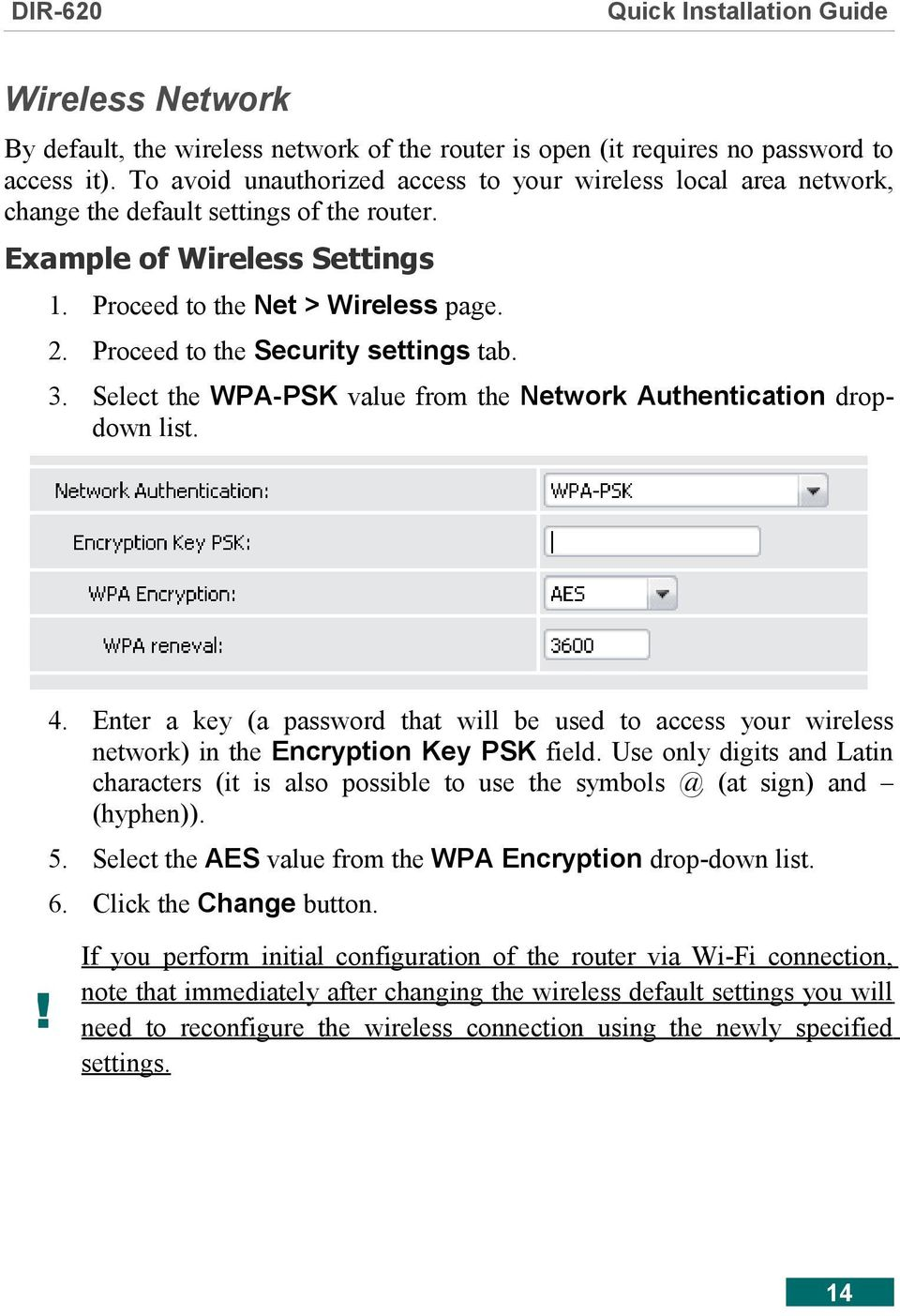 Proceed to the Security settings tab. 3. Select the WPA-PSK value from the Network Authentication dropdown list. 4.