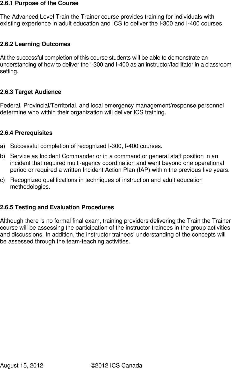 Incident Command System Student Training and Training Provider