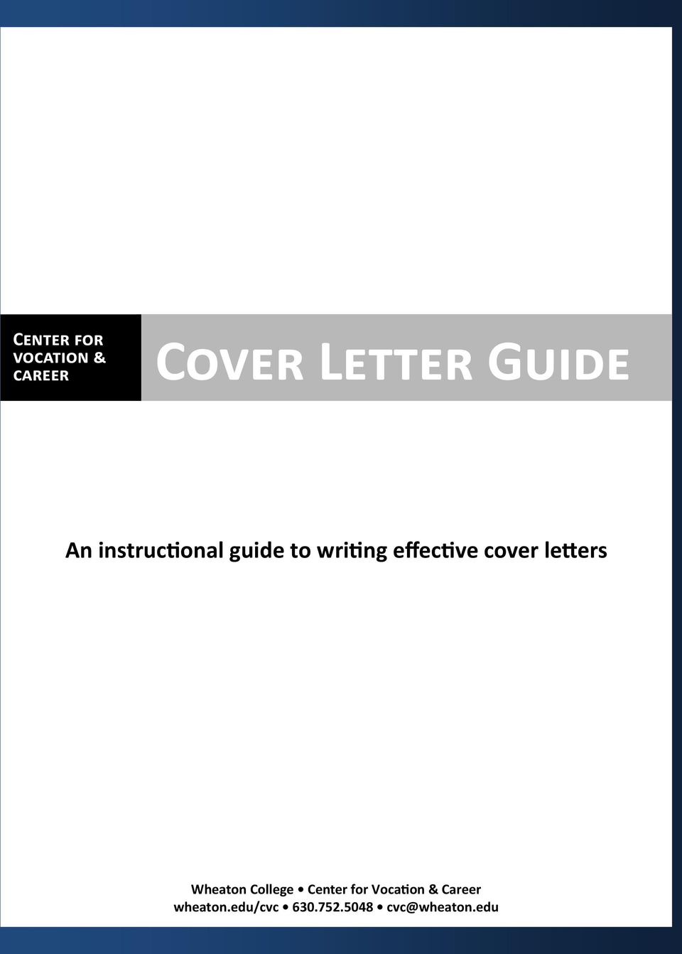 An instructional guide to writing effective cover letters ...