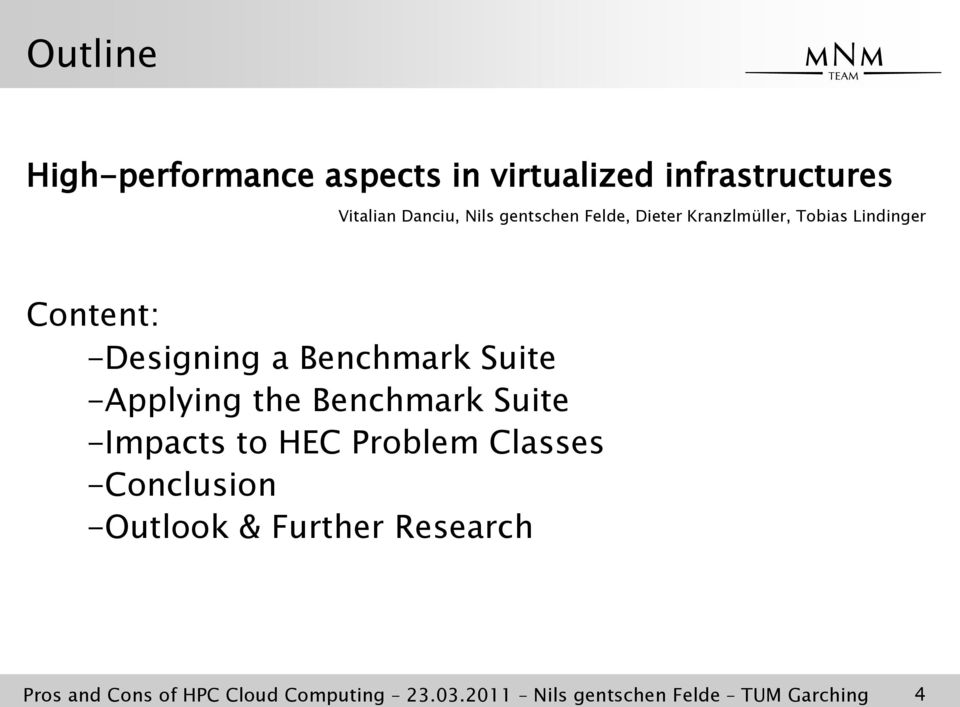Suite -Applying the Benchmark Suite -Impacts to HEC Problem Classes -Conclusion -Outlook &
