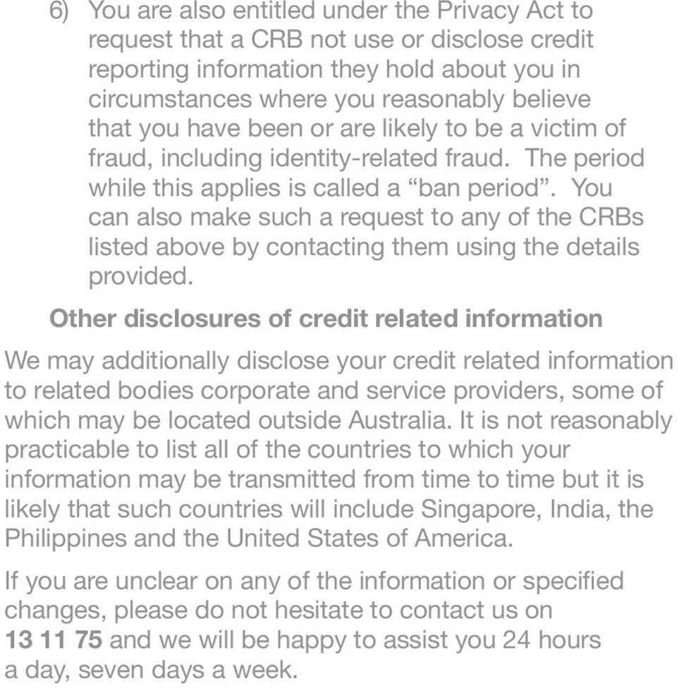 You can also make such a request to any of the CRBs listed above by contacting them using the details provided.