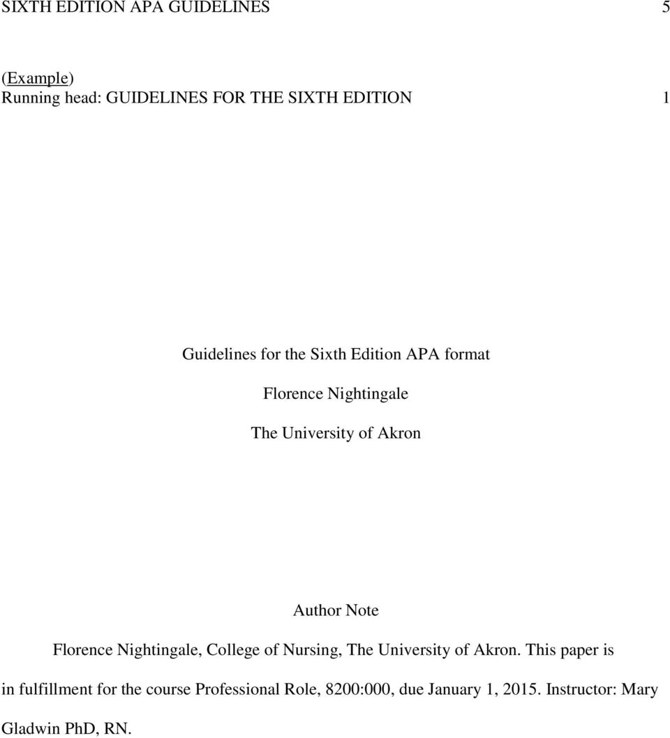 sixth edition apa guidelines 1 the university of akron college of