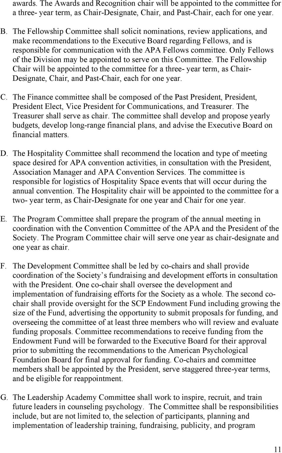 committee. Only Fellows of the Division may be appointed to serve on this Committee.
