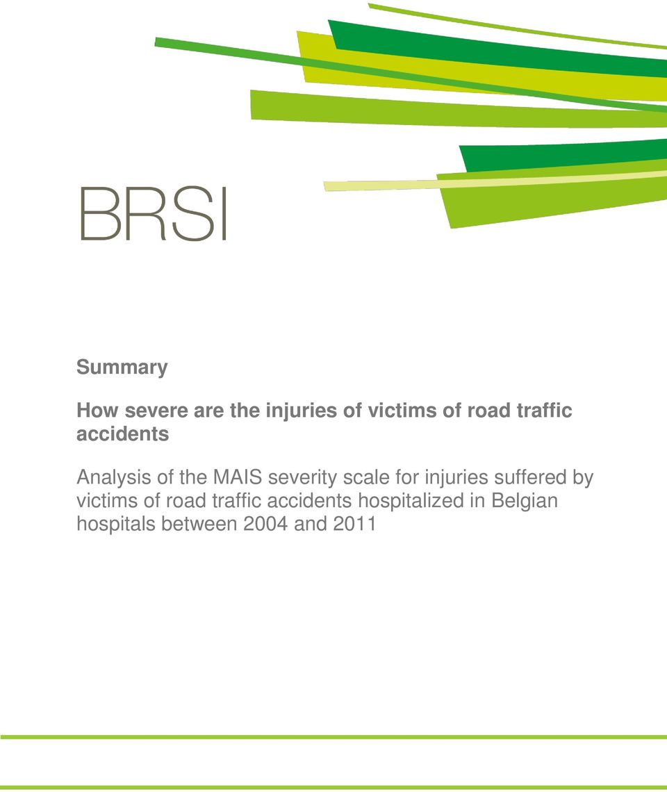for injuries suffered by victims of road traffic