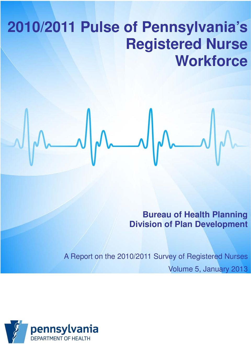 Division of Plan Development A Report on the