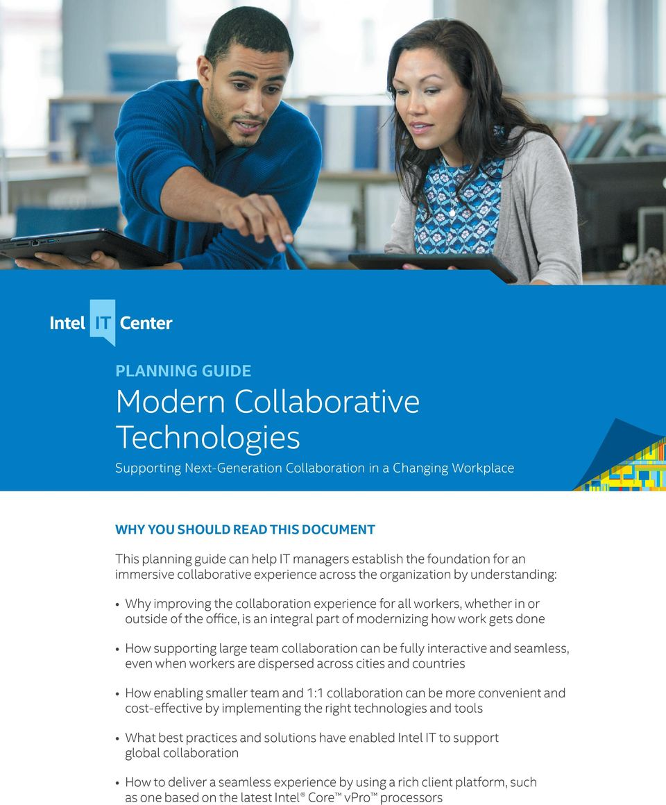 an integral part of modernizing how work gets done How supporting large team collaboration can be fully interactive and seamless, even when workers are dispersed across cities and countries How