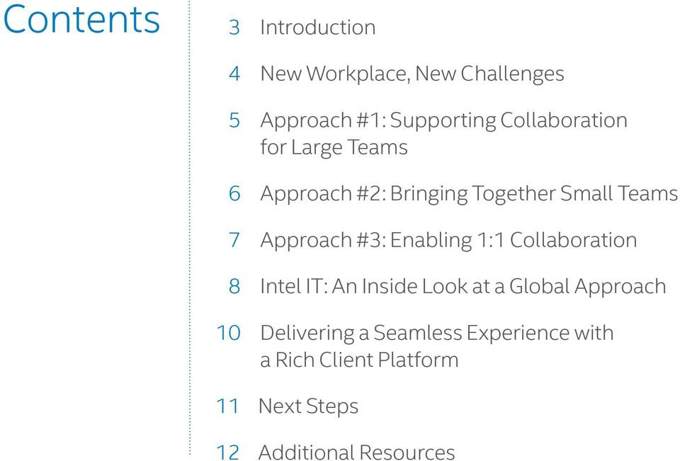 #3: Enabling 1:1 Collaboration 8 Intel IT: An Inside Look at a Global Approach 10