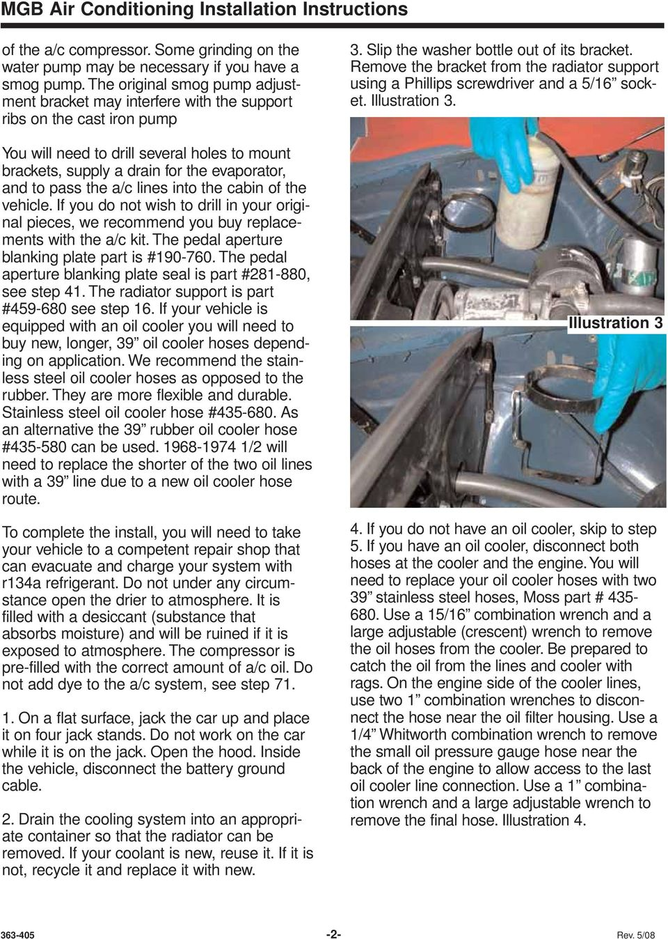 Mgb Air Conditioning Installation Instructions For Lhd Cars W Detailed A C Compressor Bracketry Diagram Pass The Lines Into Cabin Of Vehicle If You Do