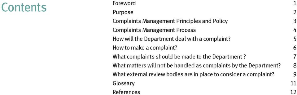 6 What complaints should be made to the Department?