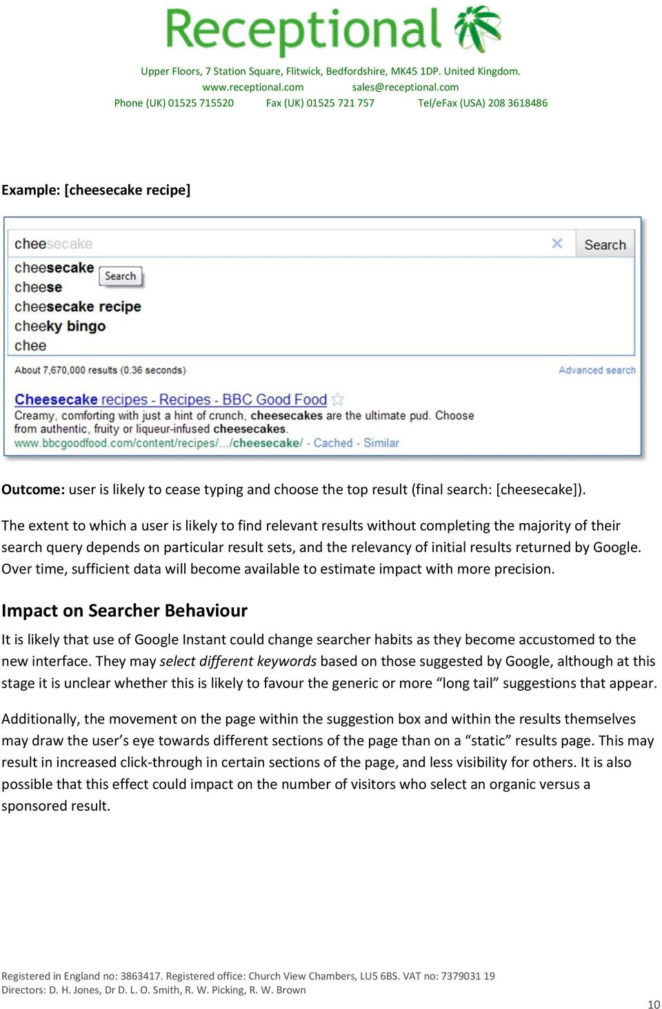 Google. Over time, sufficient data will become available to estimate impact with more precision.