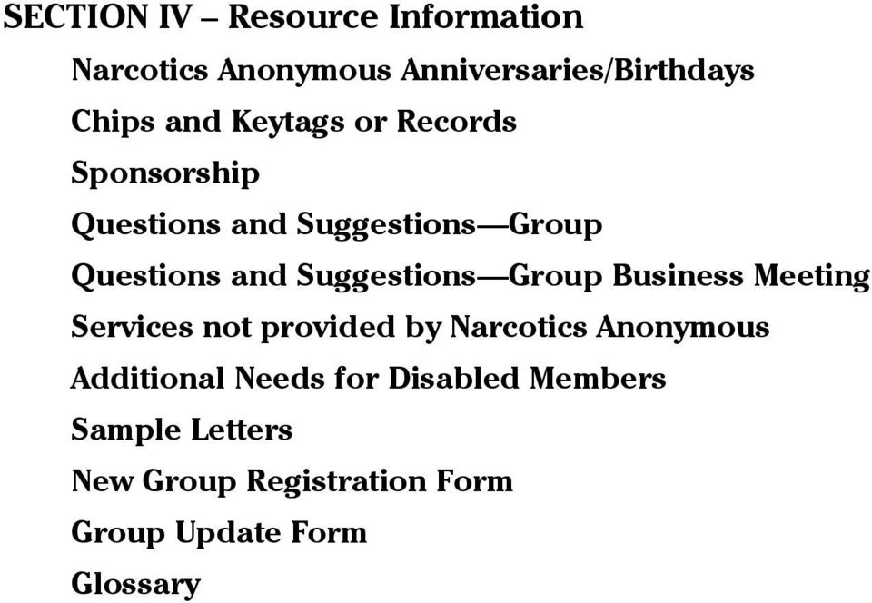 Suggestions Group Business Meeting Services not provided by Narcotics Anonymous