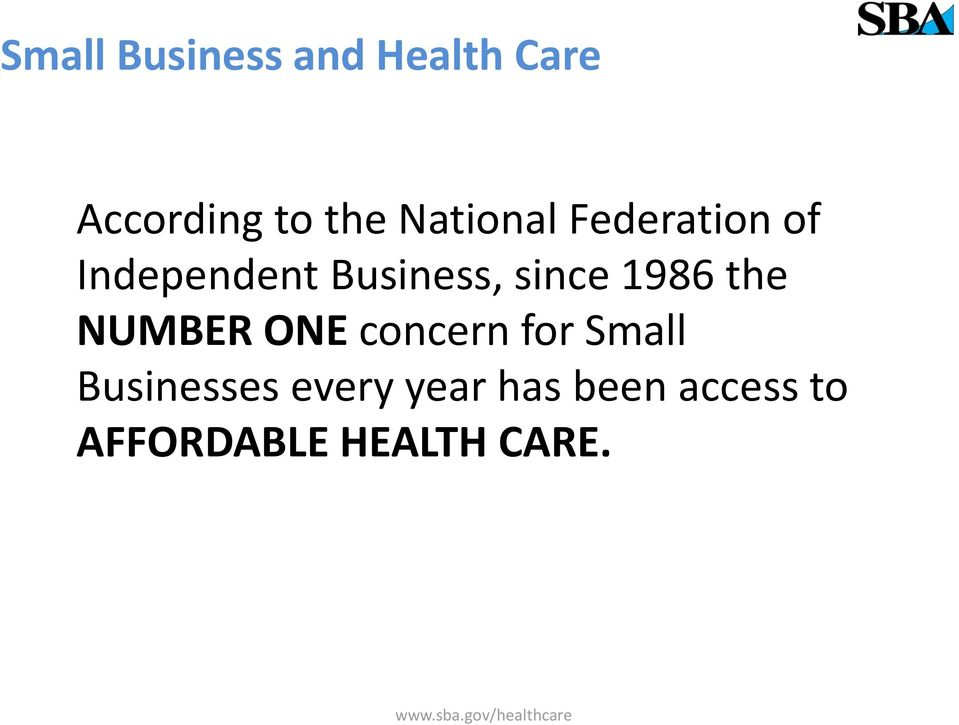 1986 the NUMBER ONE concern for Small Businesses