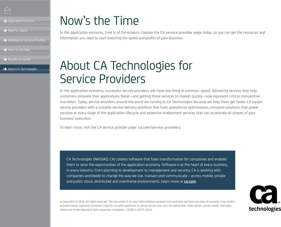 for Service Providers In the application economy, successful service providers will have one thing in common: speed.