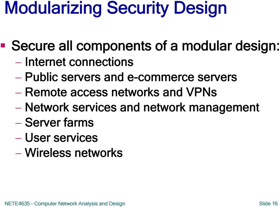 networks and VPNs Network services and network management Server farms User