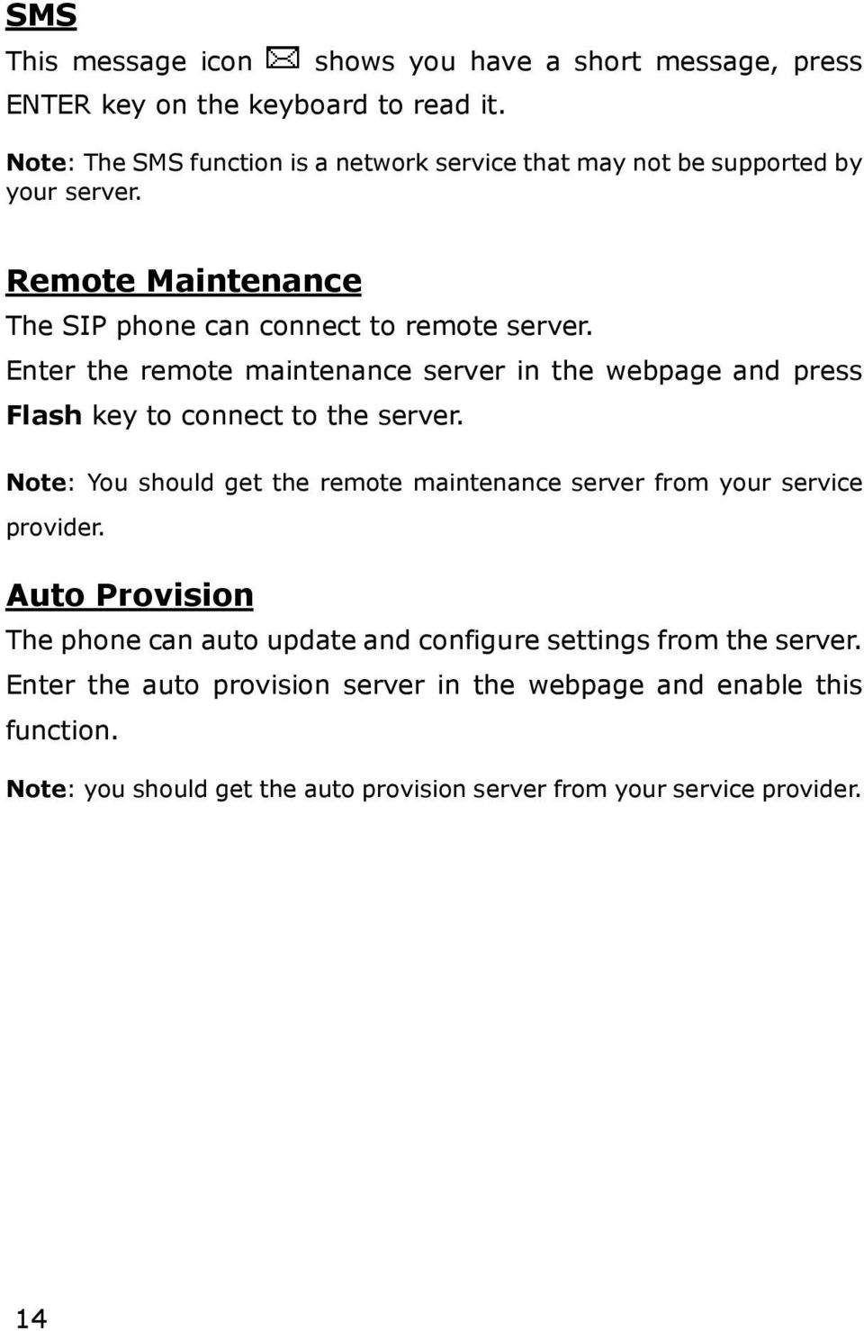 Enter the remote maintenance server in the webpage and press Flash key to connect to the server.