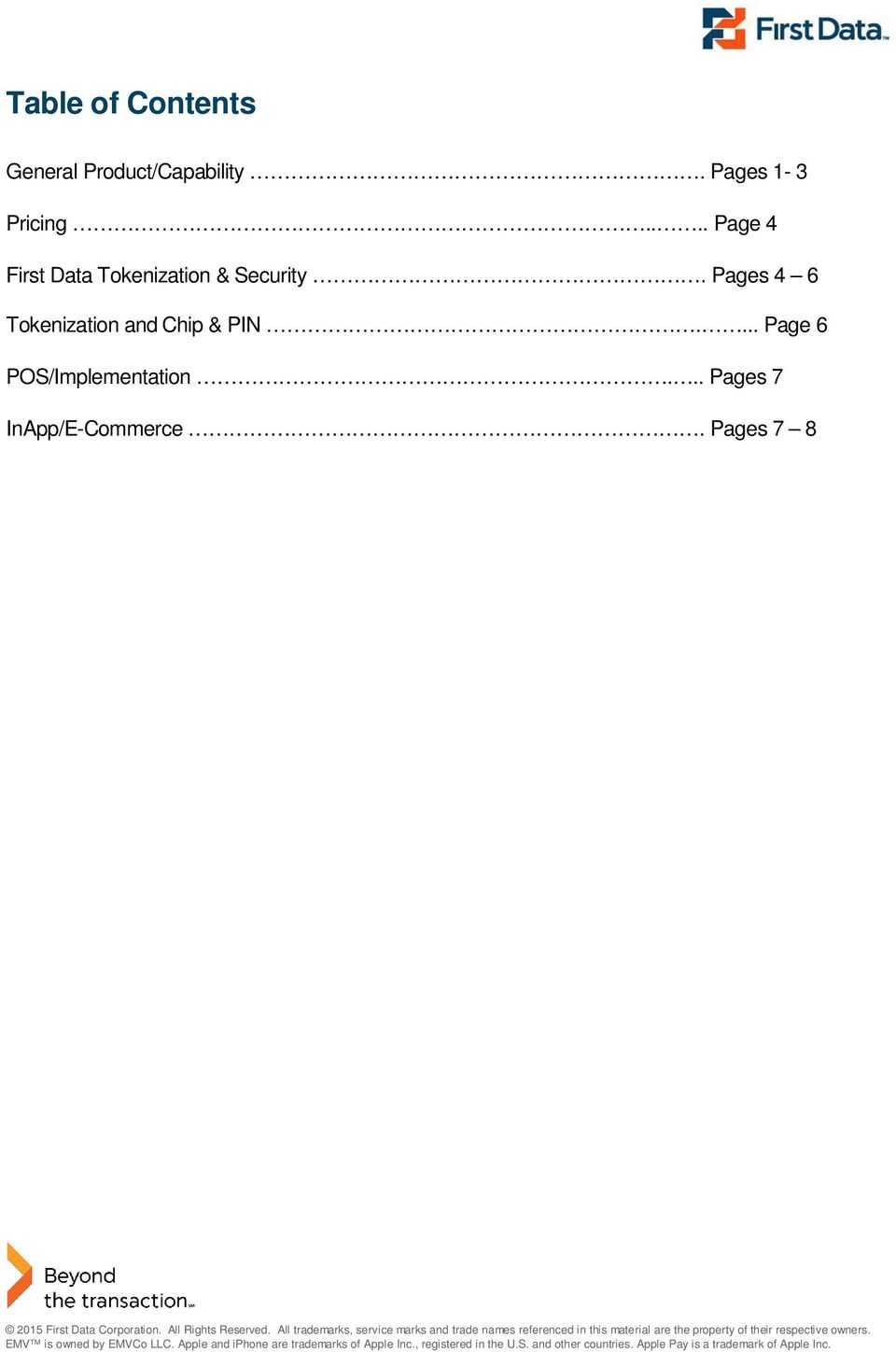 ... Page 6 POS/Implementation... Pages 7 InApp/E-Commerce. Pages 7 8 2015 First Data Corporation.