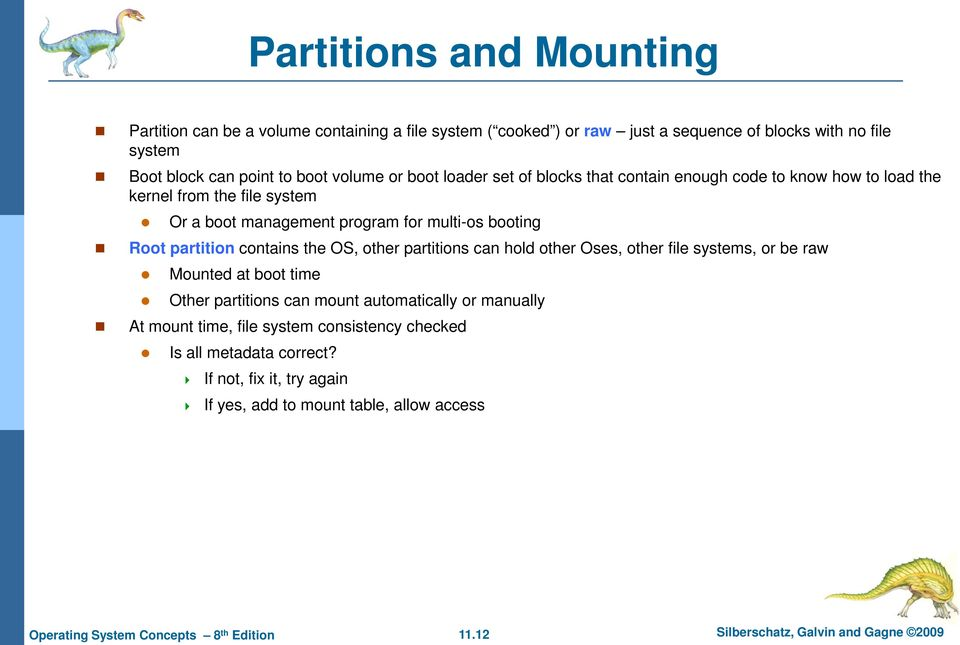 Chapter 11: File System Implementation  Operating System Concepts 8