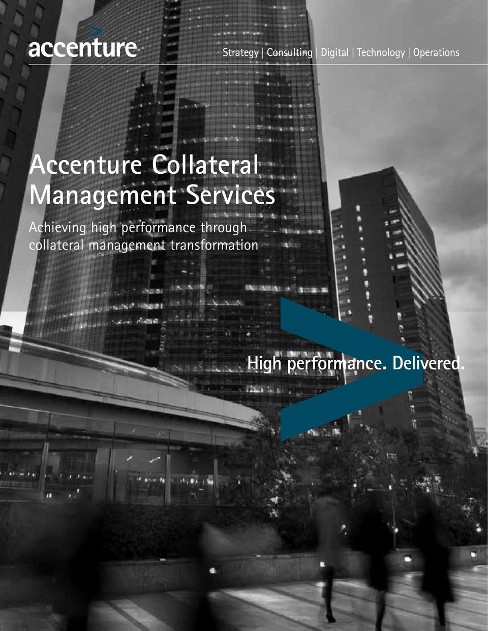 Accenture Collateral Management Services  Achieving high