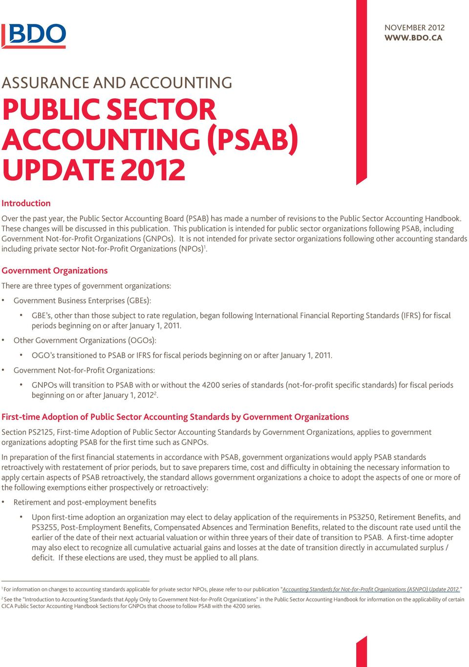 Accounting Handbook. These changes will be discussed in this publication.